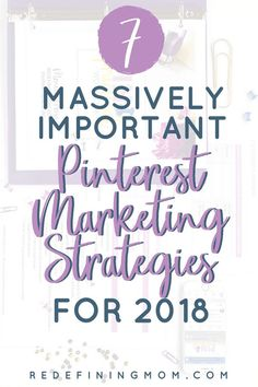 Pinterest Marketing Strategies and Tips for 2018! The latest Pinterest marketing tips for business that you need to be aware of. These Pinterest tips for bloggers will help you rapidly grow your business using Pinterest. #pinterest #pinterestmarketing #pinteresttips  via @redefinemom