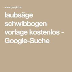 laubsäge schwibbogen vorlage kostenlos - Google-Suche