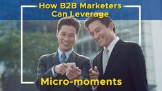 Learn about the micro-moments trend and find out how to leverage customers mobile behaviour in your marketing campaigns. The Marketing, Mobile Marketing, Lead Management, Educational Videos, Influencer Marketing, Lead Generation, Growing Your Business, Behavior, Campaign