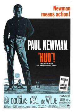 Hud, starring Paul Newman, Patricia Neal, Brandon de Wilde and Melvyn Douglas, 1963.