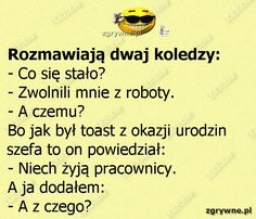 Polish Memes, Weekend Humor, Man Humor, Motto, Best Quotes, Haha, I Am Awesome, Funny Memes, Motivation