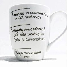 haha, i used to have a coffee rule when i worked in boyertown... the kids weren't allowed to talk in the van on the way to camp or whatever in the morning until my coffee reached a certain point... this would have been perfect for it!