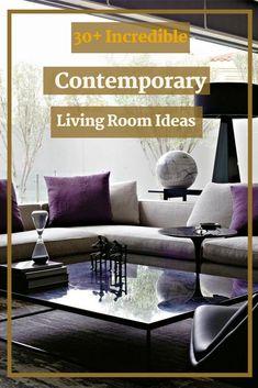 30+ Incredible Contemporary Living Room Ideas #contemporarylivingroomideas 30th, Room Ideas, The Incredibles, Contemporary, Living Room, Table, Furniture, Home Decor, Decoration Home
