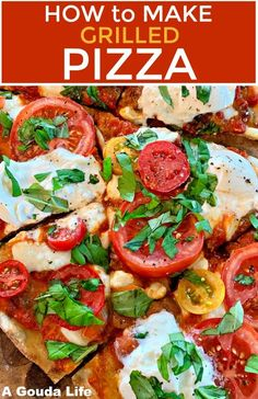 Learn HOW TO GRILL PIZZA ~ thin, lightly crispy crust + tangy sauce, fresh mozzarella cheese, burrata, tomatoes and basil OR top with all your favorites! #artisanpizza #howtogrillpizza #grilledpizza #pizza #howtomakepizza