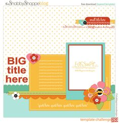 Here is another fabulous and FREE template from the Shabby Shoppe!  I love the simplicity of this template along w/ the tab and the subtle journaling.  This is really great!  Thank you SP for offering the some of the best free templates that are available for free!!!!