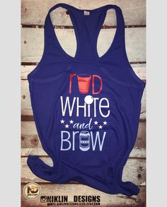Womans racerback Red white and brew tank top | 4th of july tank top | fourth of july tank top | fitness tank top | gym tank top by niklindesigns1225 on Etsy https://www.etsy.com/listing/608334822/womans-racerback-red-white-and-brew-tank