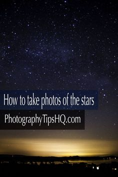 how to take a photo of the stars, and how to edit it in Lightroom. Location is very important for this kind of photo. You will need to find a location with very little light pollution, a little light is ok, it can add character to [. Star Photography, Photography Lessons, Photoshop Photography, Night Photography, Photography Tutorials, Digital Photography, Landscape Photography, Photo Hacks, Photo Tips