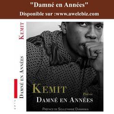 """""""Damné En Années"""", Le livre par Kemit!Shop now:https://awalebiz.com/…/litteratu…/kemit-damne-en-annees-fr/…"""