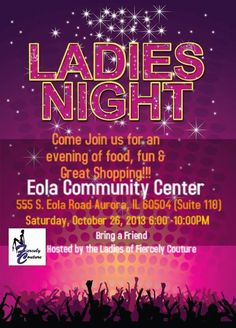 Every Lady deserves an opportunity to relax, have fun and shop! Join us for a Ladies Night Out