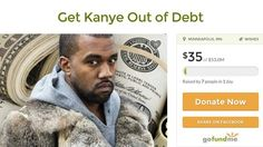A guy made Kanye a GoFundMe page to get him out of his supposed debt http://ift.tt/1Q0UI2g  While Kanye West may be the most beloved artist of all time at least by Kanye West himself hes still human. And humans have bills to pay.  Recently Yeezy tweeted that hes $53 million in debt.  See also: Is Kanye West really asking Mark Zuckerberg for $1 billion to clear a massive debt?  While its unclear whether Kanye is truly in this enormous amount of debt fans are banding together to help him in…