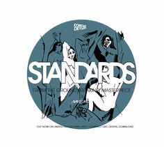 Constant Deviants - Standards - https://www.thewordisbond.com/constant-deviants-standards/