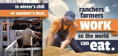 No matter what the weather is, farmers and ranchers work 365 days so the world can eat.