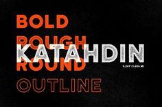 Katahdin Bold - Clean, Rough, More! by Finck Type (FT) on @creativemarket