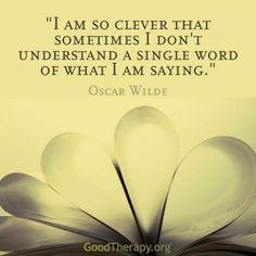 ~ Oscar Wilde