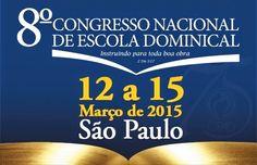 Fique Atento: CPAD realiza 8º Congresso Nacional de Escola Domin...