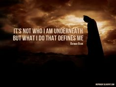 Google Image Result for http://4.bp.blogspot.com/-4R_tL8nnLJo/UBE0PmfYqtI/AAAAAAAAAEo/x4pdFhiRtAM/s1600/quote_from_batman_begin_inspiraday.jpg