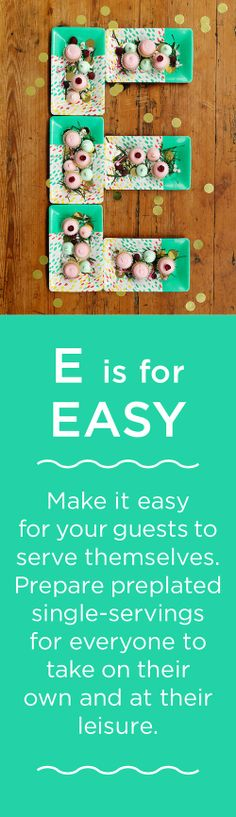 E is for EASY
