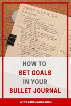 How to set goals in your bullet journal - Charles Duhigg's new book, Smarter Faster Better, walks through the science of productivity. I adapted his strategies for my bullet journal!