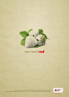 """Social campaign   #health   2create   red cross   blood donations   """"we need red"""""""