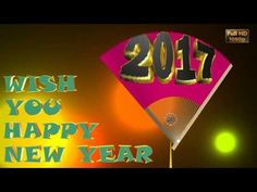 Happy New Year 2017 Wishes,Whatsapp Video,Greetings,Animation,Message,Ecard - YouTube