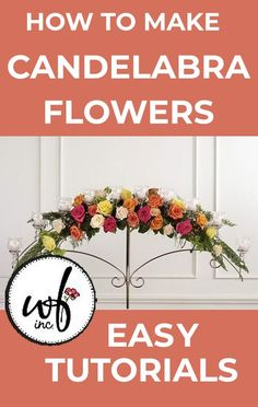 Learn how to make your own wedding centerpieces, bridal bouquets, corsages a. Bridal Table Decorations, Church Wedding Decorations, Flower Decorations, Wedding Centerpieces, Candelabra Flowers, Outdoor Wedding Flowers, Wedding Bows, Wedding Ideas, Florist Supplies