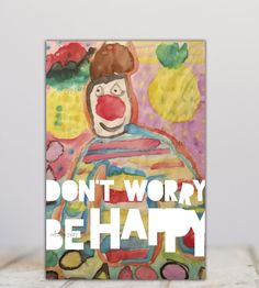 Don't worry be happy poster. Kids drawings, Water-colour clown colourful kids drawing, Pineapple, big red nose, home decoration,Digital File by miHappyDay on Etsy Red Nose, Drawing For Kids, Don't Worry, No Worries, Pineapple, Watercolor, Colour, Digital, My Love