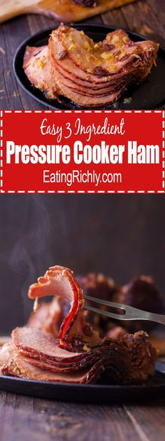 This simple pressure cooker ham has just 3 easy ingredients and can be made in a pressure cooker or slow cooker for stress free holiday entertaining. From EatingRichly.com via @eatingrichly