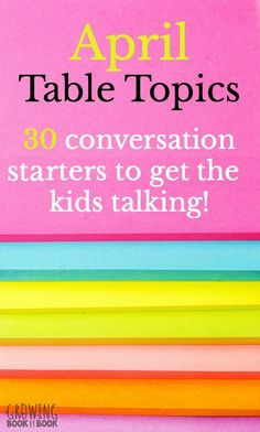 30 conversation starters to get your kids talking at the dinner table or school lunch table.  The April topics are full of funny jokes and rhymes.