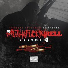 DJ Rell - DJ Muthafu*kin Rell 4