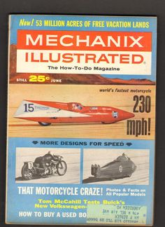 Mechanix Illustrated Magazine June 1964 Worlds Fastest Motorcycle 230 mph All Popular, Free Vacations, Vintage Magazines, June, Facts, Motorcycle, World, Cover, Illustration