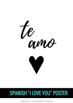 "Teach ""I love you"" in Spanish with this ""Te amo"" poster. Perfect for sharing the love in your classroom on Valentine's Day. Just print & frame! Size 8.5 x 11"