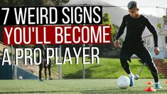 7 Weird Signs You'll Become A Pro Soccer Player Soccer Tips, Soccer Players, How To Become, Weird, Goals, Signs, Football Players, Shop Signs, Sign