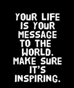 Your life is your message to the world.Make sure it's inspiring. #ChitrChatr #EarlySubscribersPromo