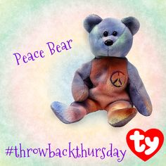 Repin if you have the ty-dye Peace Bear Beanie Baby in your collection? #tbt