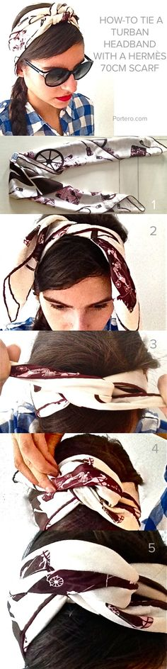 How to tie a turban headband with a Hermés scarf 1. Fold 70cm scarf into a triangle. Roll to make it 3-inches thick.  2. Pull scarf gently under braid and secure it at the top with a tight first tie of a knot. 3. Take the two ends and crisscross them (do not knot) and pull one end to either side tightly.  4. Tuck each end of the scarf into the headband, one to the front and one to the back. For a more secure hold you can use hairpins to hold the tips of the scarf down after you tuck them.