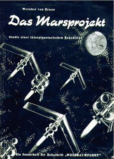 The Mars Project is a non-fiction scientific book by the German rocket physicist, astronautics engineer and space architect, Wernher von Braun. It was translated from the original German by Henry J. White and first published in English by the University of Illinois Press in 1953.