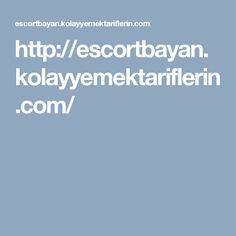 http://escortbayan.kolayyemektariflerin.com/