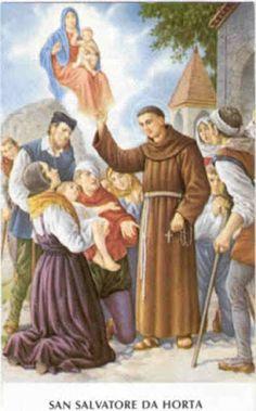 Santos, Beatos, Veneráveis e Servos de Deus: SÃO SALVADOR DE HORTA, Irmão Franciscano e Taumatu...