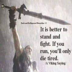a Viking proverb