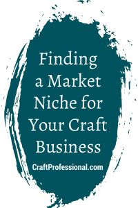 Successful nich marketing for craft business owners.