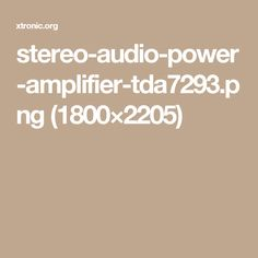 stereo-audio-power-amplifier-tda7293.png (1800×2205)