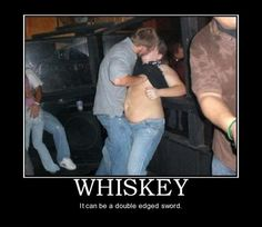 #Demotivational Posters: Whiskey