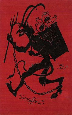 krampus-- Santa's arch enemy & this is the fella that gives out sticks & coal to the naughty boys & girls