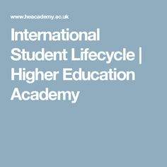 International Student Lifecycle   Higher Education Academy