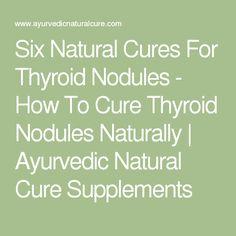 Natural Ways To Shrink Thyroid Nodules