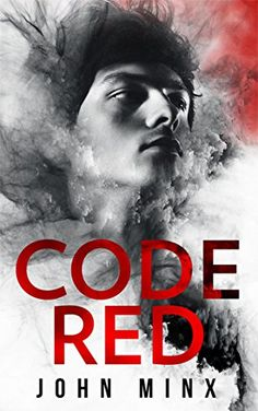 Code Red (Rogue Hackers Series Book 1) by [Minx, John]
