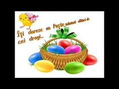 Îți doresc un Paște  minunat !!!