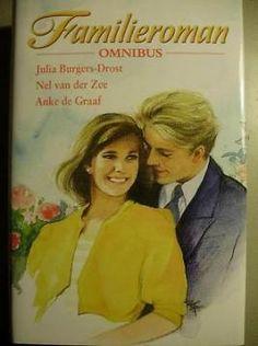 Familieroman omnibus - Julia Burgers-Drost; Nel van der Zee