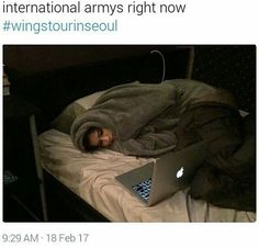 that's so me whenever BTS has shows that are late in my country or very early because of the time difference