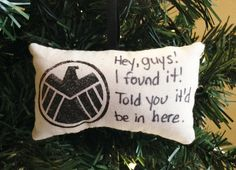 "Marvel Shield Logo ""Hey, Guys!  I Found It!"" Pillow Christmas Tree Ornament Agent Phil Coulson Hydra John Garrett Deathlok FREE SHIPPING! by HollyAndHerHobbies on Etsy"